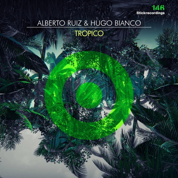 Alberto Ruiz - Tropico - EP