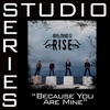 Because You Are Mine (Studio Series Performance Track) - EP