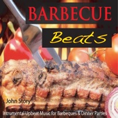 Barbecue Beats: Instrumental Upbeat Music for Barbeques & Dinner Parties