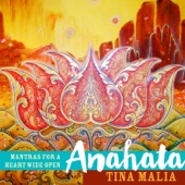Anahata: Mantras for a Heart Wide Open