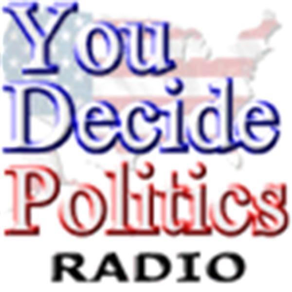 You Decide Politics Radio