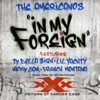 In My Foreign (feat. Ty Dolla $ign, Lil Yachty, Nicky Jam & French Montana) - Single, The Americanos