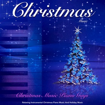Christmas Music: Relaxing Instrumental Christmas Piano Music and Holiday Music – Christmas Music Piano Guys