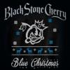Blue Christmas - Single, Black Stone Cherry