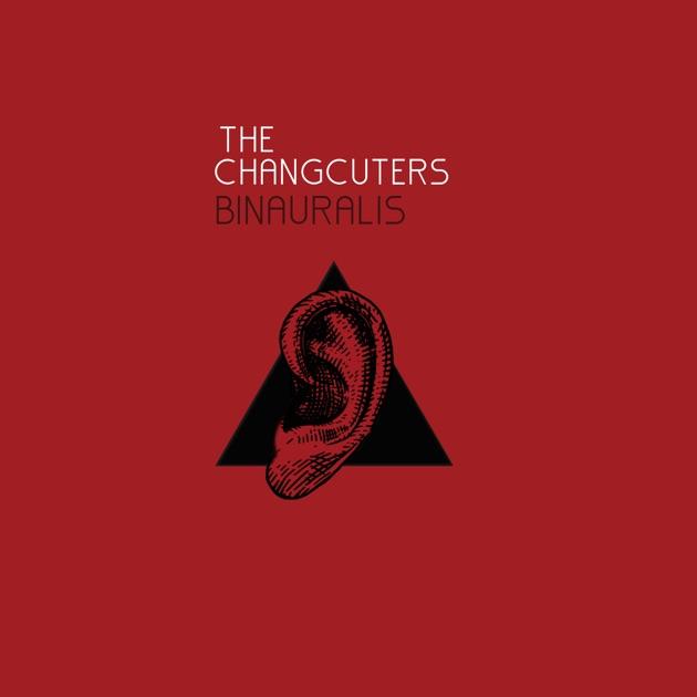 Binauralis by The Changcuters