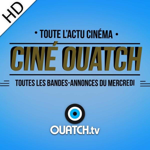 Ciné OUATCH (HD)