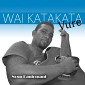 Noqu Daulomani - Waikatakata Vure
