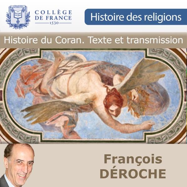 Histoire du Coran. Texte et transmission.