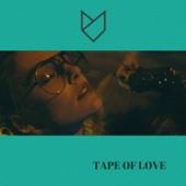 Tape of Love (feat. Toby Gruenzweil)
