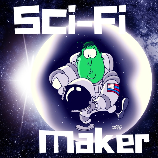 The Sci-Fi Maker Show: For science fiction filmmakers and screenwriters