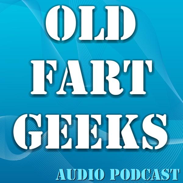 Old Fart Geeks podcast