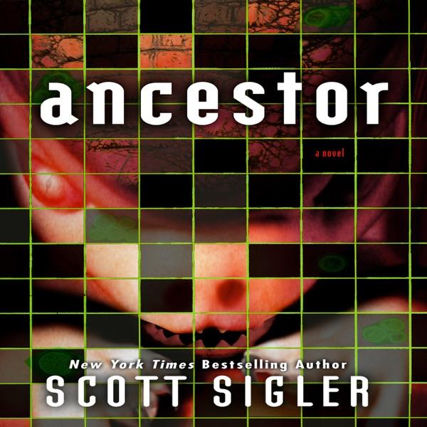 Ancestor by Scott Sigler