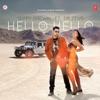 Hello Hello - Single - Gippy Grewal & Dr. Zeus