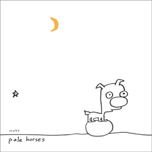Pale Horses - EP - Moby, Moby