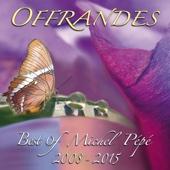 Offrandes (Best of 2008-2015)