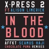 In the Blood (feat. Alison Limerick) - X-Press 2