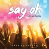 The Anthem (Say Oh) - Single