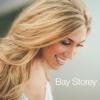 Bay Storey - EP
