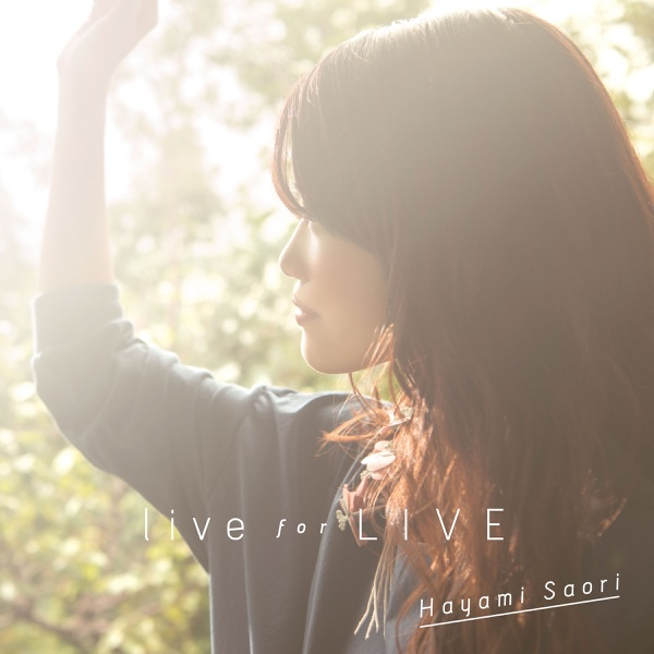 live for LIVE - EP | 早見沙織