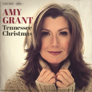 Tennessee Christmas - Amy Grant, Amy Grant