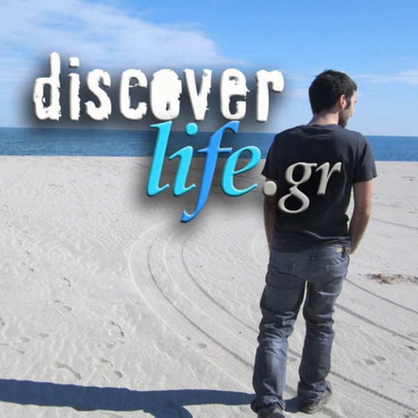 Discoverlife.gr's Podcast