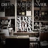 SUPERSENSE Block Party - Die Fantastischen Vier