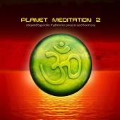 Planet Meditation 2
