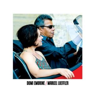 Marcel Loeffler - Domi Emorine / Marcel Loeffler