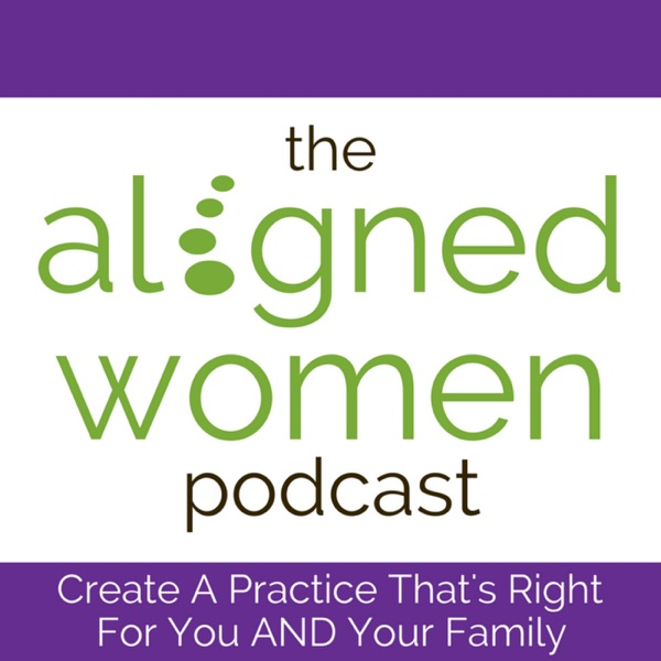 The Aligned Women Podcast