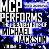 MCP Performs the Greatest Hits of Michael Jackson, Vol. 3
