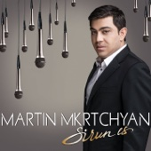 Sirun Es - Martin Mkrtchyan