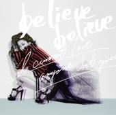 believe believe feat. 明辺悠五 - JUJU