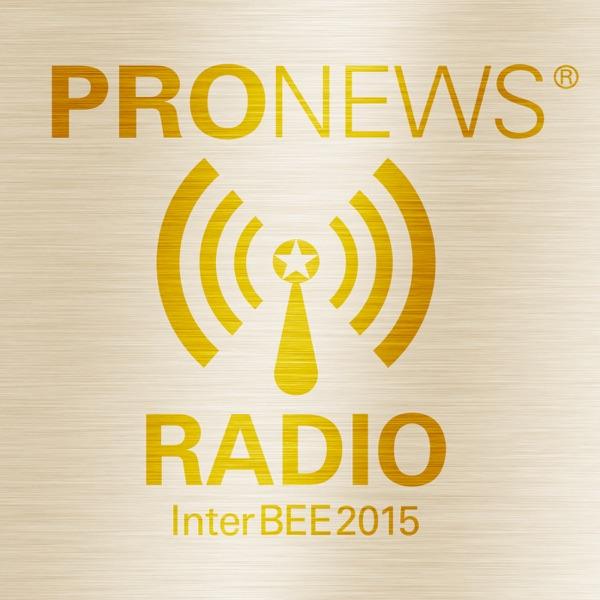PRONEWS Radio@InterBEE2015