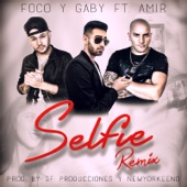 Selfie (Remix) [feat. Amir] - Single