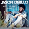 Kiss the Sky Remixes Single