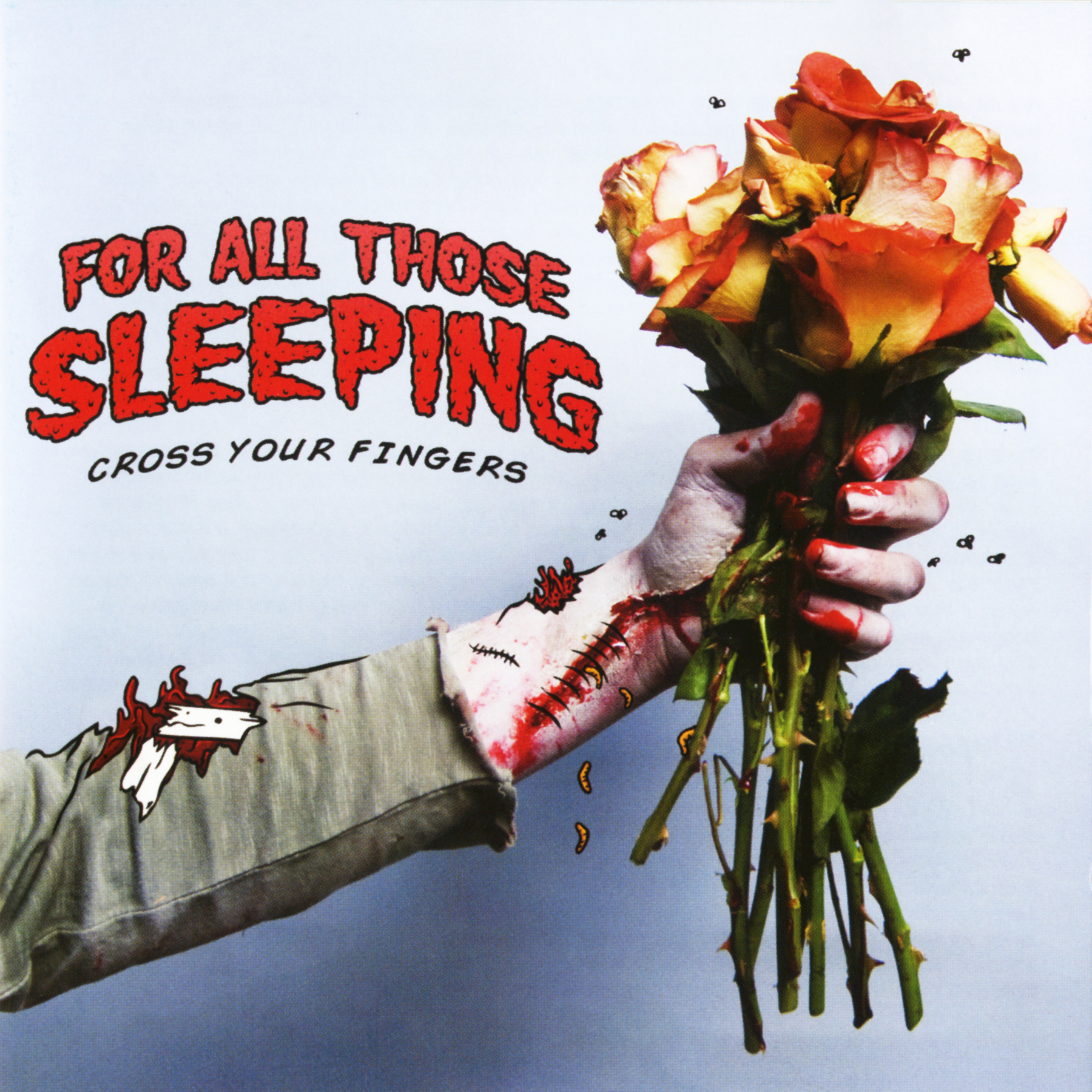 For All Those Sleeping - Cross Your Fingers (2010)