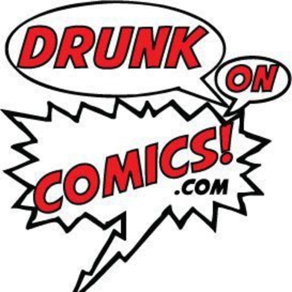 Drunk On Comics