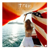 a girl a bottle a boat - Train Cover Art