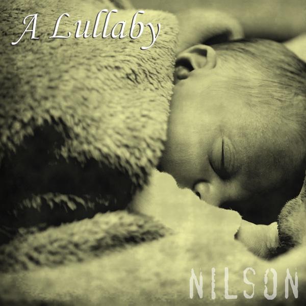 A Lullaby - Single | Nilson