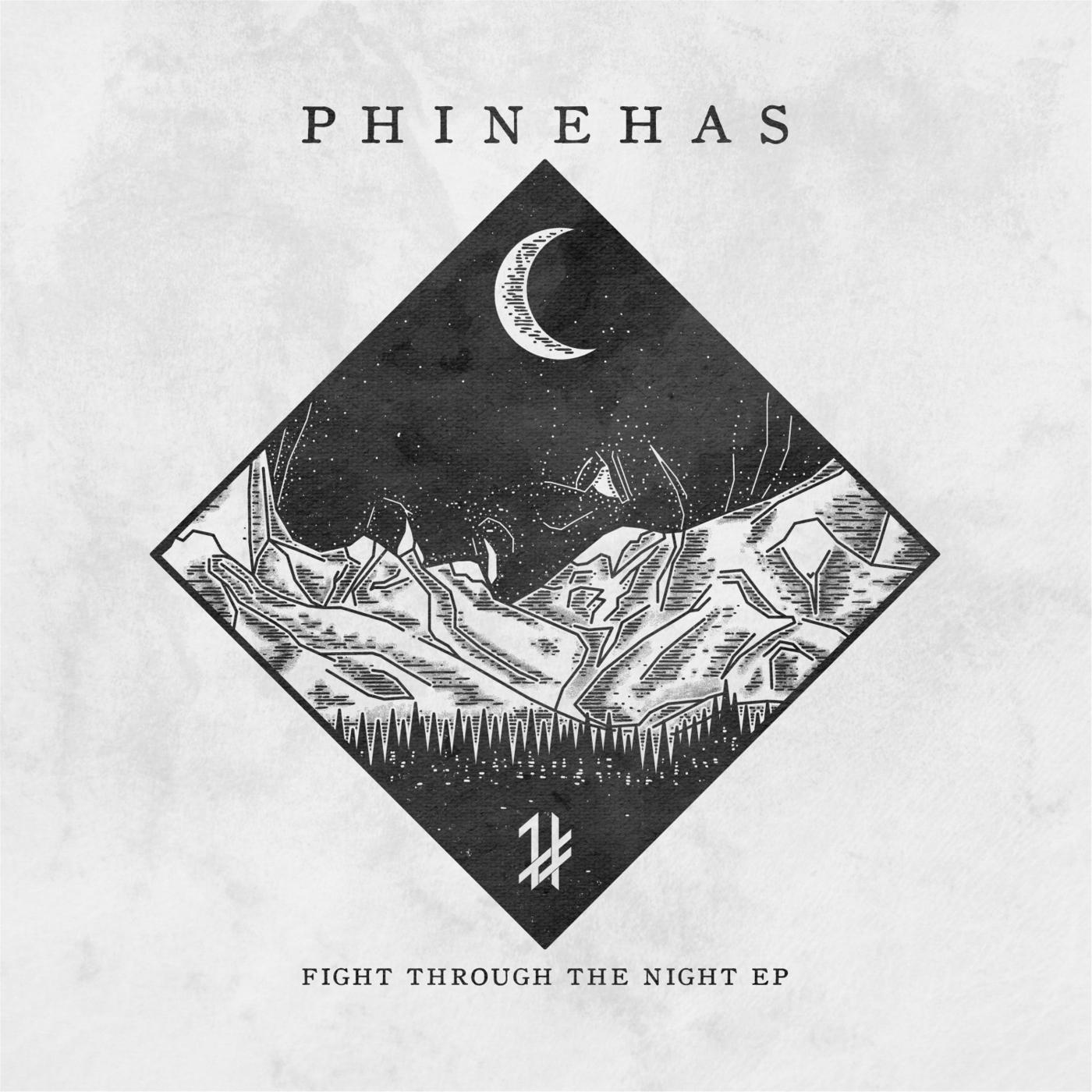 Phinehas - Fight Through the Night [EP] (2016)