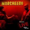Morcheeba - Otherwise  Live