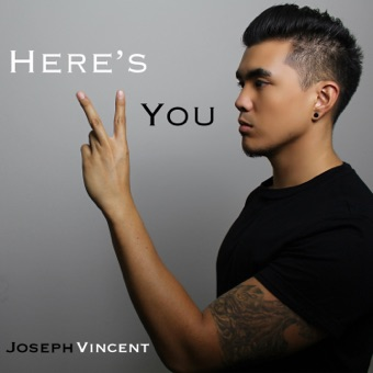 Here's 2 You – EP – Joseph Vincent