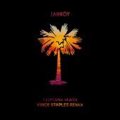 JAHKOY - California Heaven (Vince Staples Remix) artwork