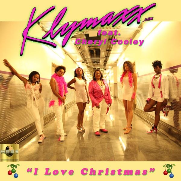 I Love Christmas (feat. Cheryl Cooley) - Single | Klymaxx