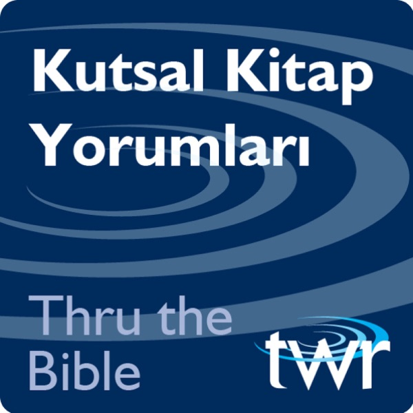 Thru the Bible - ttb.twr.org/turkish