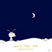 Wait for Me (Deluxe Edition) - Moby