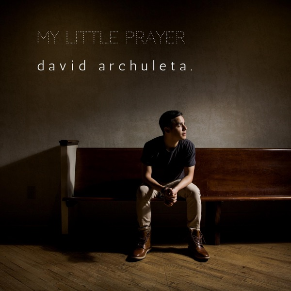 David Archuleta - My Little Prayer - Single [iTunes Plus AAC M4A] (2016)