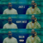 Ballin (feat. Kanye West) - Juicy J Cover Art