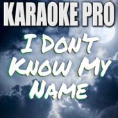 I Don't Know My Name (Originally Performed by Grace VanderWaal) [Instrumental Version]