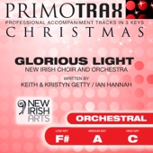 Glorious Light - New Irish Choir & Orchestra Performance Tracks - EP